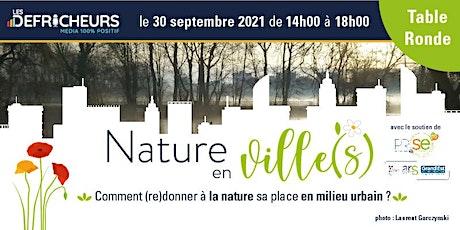 Table Ronde Nature en Ville(s) tickets