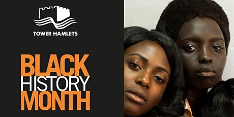 Meeting: Tower Hamlets Black History Month funding and support in 2021 tickets