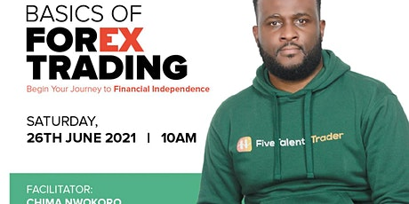 Basics Of Forex Trading: Begin Your Journey To Financial Freedom tickets
