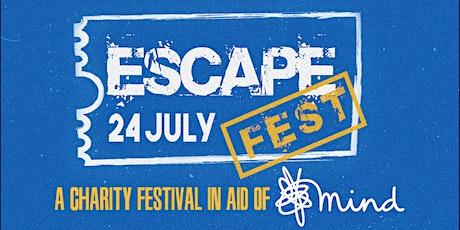 Escape Fest - Charity Festival Raising Money for MIND tickets