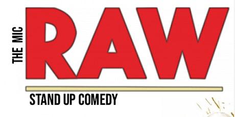 RAW ( Stand_Up Comedy ) MTLCOMEDYCLUB.COM tickets