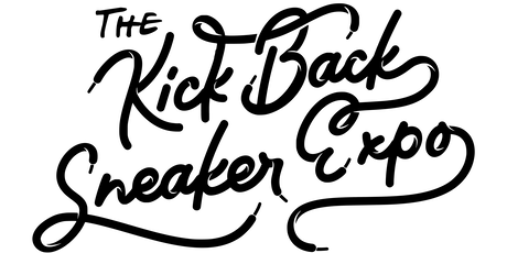 The Kick Back Sneaker Expo tickets