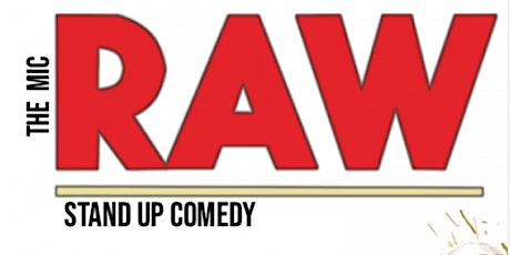 RAW ( Stand-Up Comedy )MTLCOMEDYCLUB.COM tickets