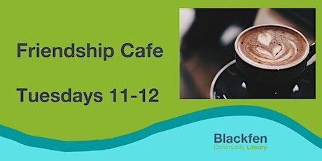 Friendship Cafe tickets