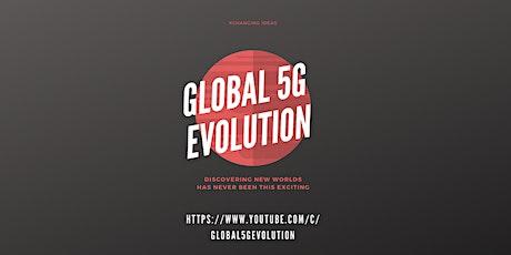 XCHANGING IDEAS #16 Global 5G Evolution tickets
