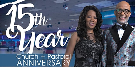 Liberty House 15th Year Church & Pastoral Anniversary tickets
