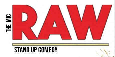RAW ( Stand-Up Comedy ) MTLCOMEDYCLUB.COM tickets