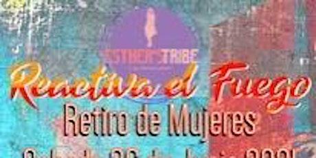 """Retiro de Mujeres """"Reactiva el Fuego"""" tickets"""