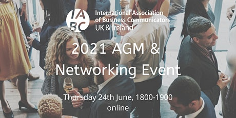 IABC UK & Ireland 2021 AGM & Networking Event tickets