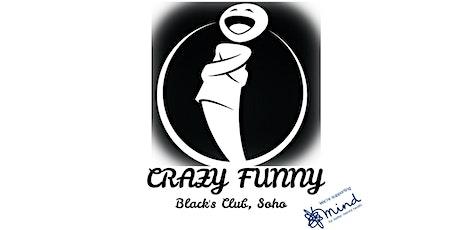 Crazy Funny @ Blacks, Soho - Stand Up Comedy For Mental Health tickets
