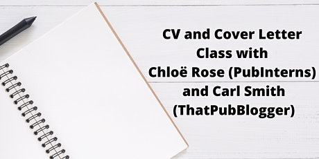 CV and Cover Letter Class with Chloë Rose (PubInterns) and Carl Smith tickets