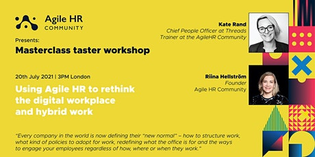 Using Agile HR to rethink the digital workplace  and hybrid work tickets