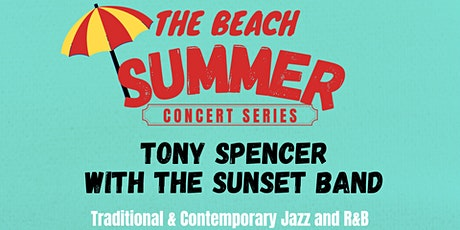 The Beach Summer Concert Series: October 8 | Tony Spencer & The Sunset Band tickets
