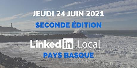 2nde édition LinkedIn Local Pays Basque  - Jeudi 24 Juin 2021 billets