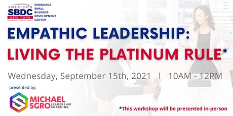 Empathic Leadership: Living the Platinum Rule tickets