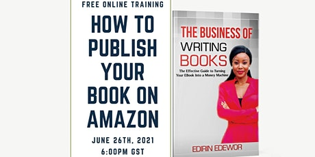 FREE ONLINE TRAINING: HOW TO PUBLISH YOUR BOOK ON AMAZON tickets