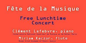 Fête de la Musique: Free Lunchtime Concert @ RIAM