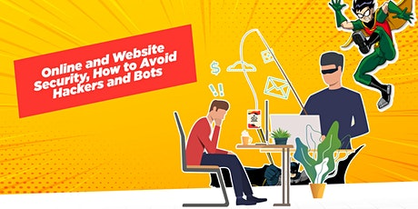 Online and Website Security, How to Avoid Hackers and Bots tickets