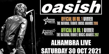 Oasish tickets