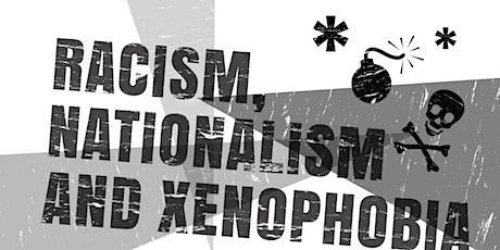"""(Online) """"Racism, Nationalism and Xenophobia"""" Conference tickets"""