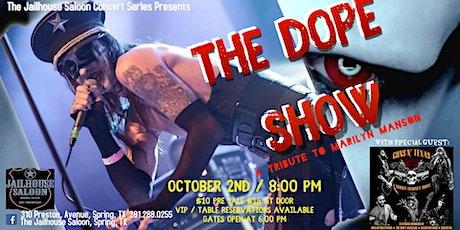The Dope Show Tribute to Marilyn Manson w/ Gun's n Texas - Guns n Roses tickets