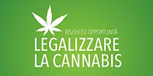 Legalizzare la cannabis: rischi ed opportunità