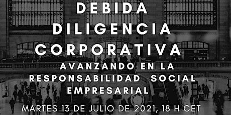 Debida diligencia: Avanzando en la Responsabilidad  Social Corporativa boletos