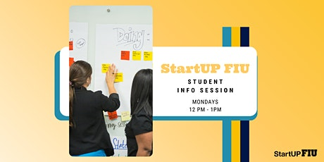 StartUP FIU Student Info Session tickets