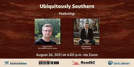 Ubiquitously Southern: What Two Southern Staples Reveal about the South tickets