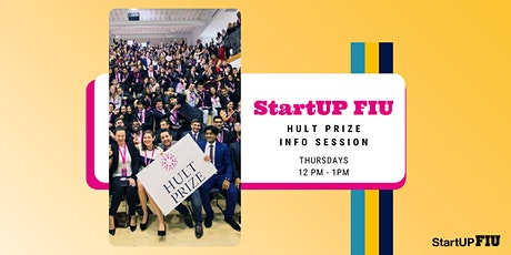 StartUP FIU Hult Prize Info Session tickets