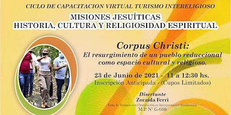 Corpus Christi | Misiones Jesuíticas: Historia, Cultura y Religiosidad entradas