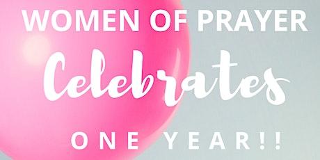 Women of Prayer 1 Year Anniversary Celebration tickets