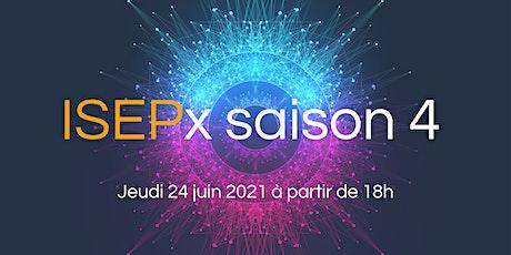 ISEPx saison 4 billets