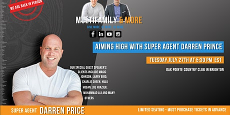 Aiming High - with super agent Darren Prince tickets