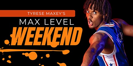 Tyrese Maxey Max Levels Skills Clinic tickets