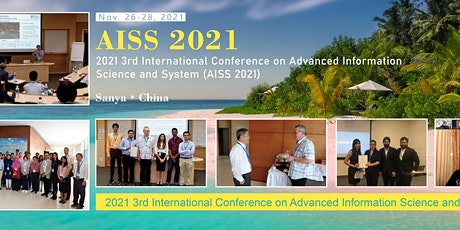 2021 3rd International Conference on Advanced Information Science and Syste tickets