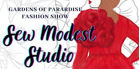 Gardens of Paradise - Sew Modest Studio - Fall Fashion Showcase tickets