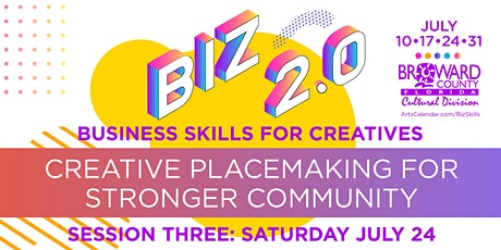 Business Skills for Creatives: Creative Placemaking for Stronger Community billets