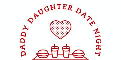 Daddy Daughter Date Night tickets