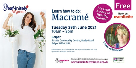 Deaf-initely Women: Learn how to do Macramé tickets