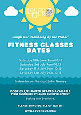 Lough Gur 'Wellbeing by the Water' Fitness Classes with John Tierney. tickets