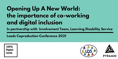 Opening Up A New World: the importance of co-working and digital inclusion tickets