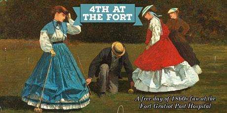 Fourth at the Fort! 1860s fun and games at the Fort Gratiot Post Hospital tickets