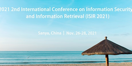 2021 2nd International Conference on Information Security and Information R tickets