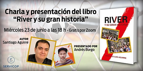 """Charla y presentación  del libro """"River y su gran historia"""" entradas"""