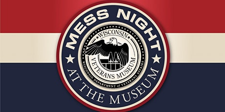 MESS NIGHT AT THE MUSEUM- Wisconsin at Chickamauga with Dave Powell tickets
