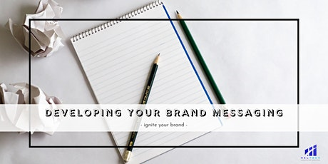 Developing Your Brand Messaging tickets