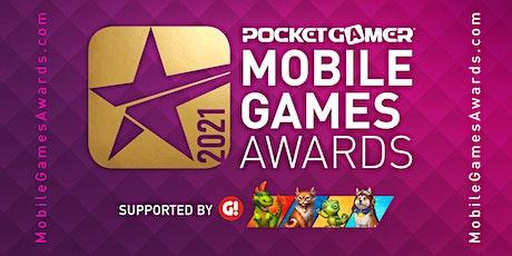 The Pocket Gamer Mobile Games Awards 2021 tickets