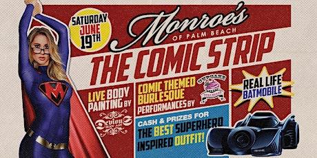 The Comic Strip at Monroe's of Palm Beach tickets
