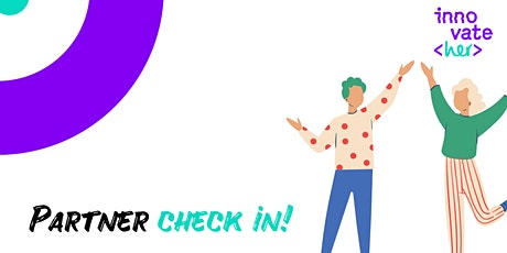 InnovateHer partner check-in tickets